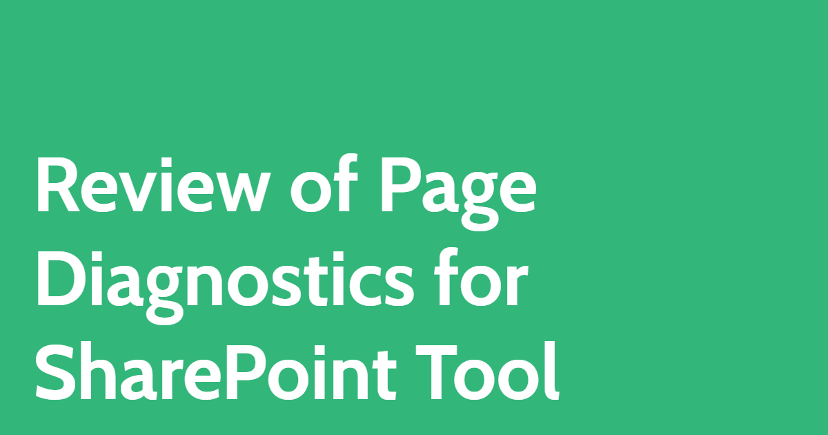 Review of Page Diagnostics for SharePoint Tool