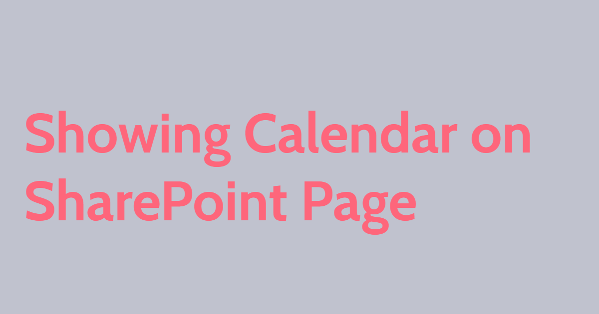 Showing Calendars on SharePoint Page
