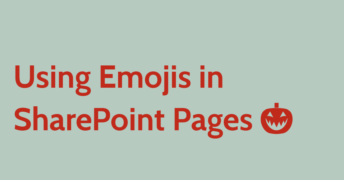 Using Emojis in SharePoint Pages